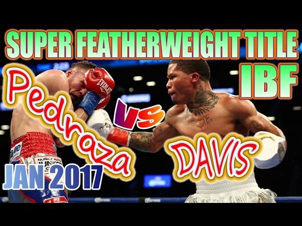 Jose Pedraza vs Gervonta Davis Jan 2017 IBF World Super Featherweight Championship