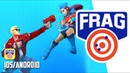 Frag Pro Shooter - iOS / Android - FIRST BETA GAMEPLAY