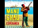 ★Manu Chao★ Próxima Estación Esperanza (Full Album)