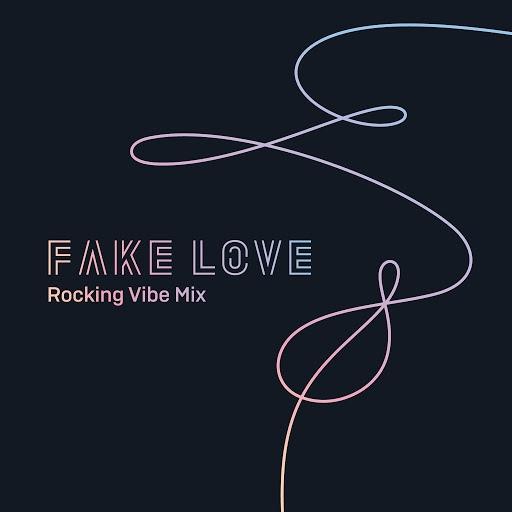 방탄소년단 альбом FAKE LOVE (Rocking Vibe Mix)