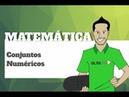 Matemática Conjuntos Numéricos