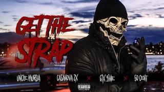 ПРЕМЬЕРА! 6ix9ine & 50 Cent & Uncle Murda & Casanova - Get The Strap NR