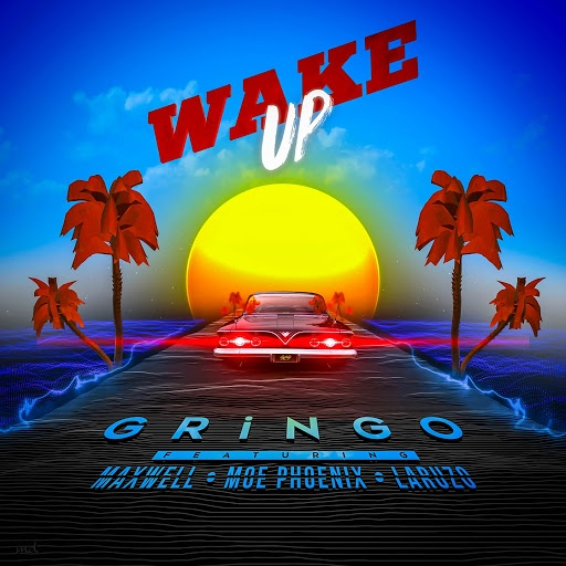 Gringo альбом Wake up (feat. Maxwell, Moe Phoenix, Laruzo)