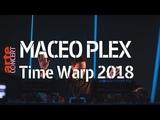 Maceo Plex Time Warp 2018 (Full Set HiRes) ARTE Concert