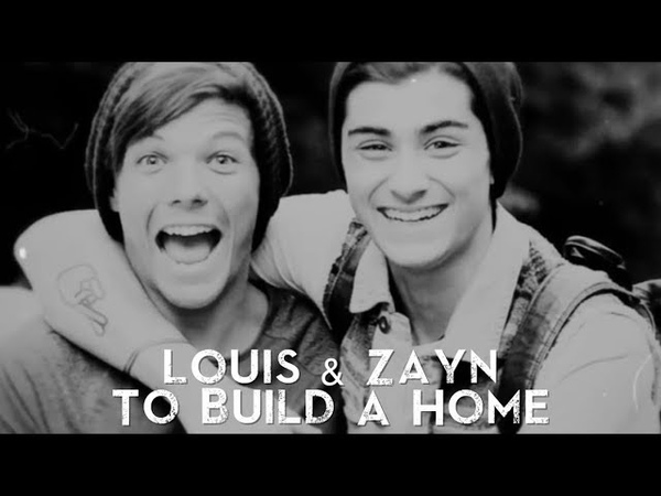 Louis Zayn — To Build A Home