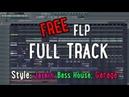 FREE FLP | Full G-House\Bass House\Jackin Track Vocals fl studio 2018