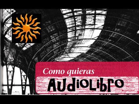 Audiolibro en Español Como quieras