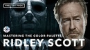 Mastering the Movie Color Palette Ridley Scott