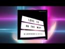 DJ Aristocrat & U.R.A. - Love Is On The Way (1)
