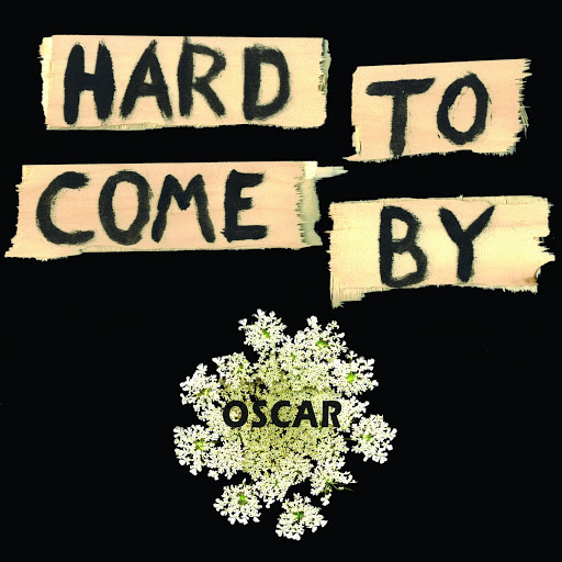 Oscar альбом Hard to Come By (Oscar Edit)