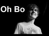 Oh Bo w Lyrics - Bo Burnham