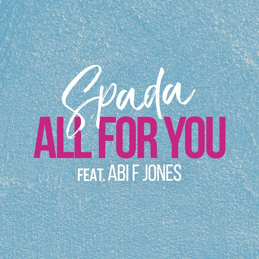 Spada альбом All for You (feat. Abi F Jones) [Calper Acoustic Mix]