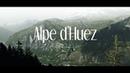 Alpe d'Huez   Tour de France 2018