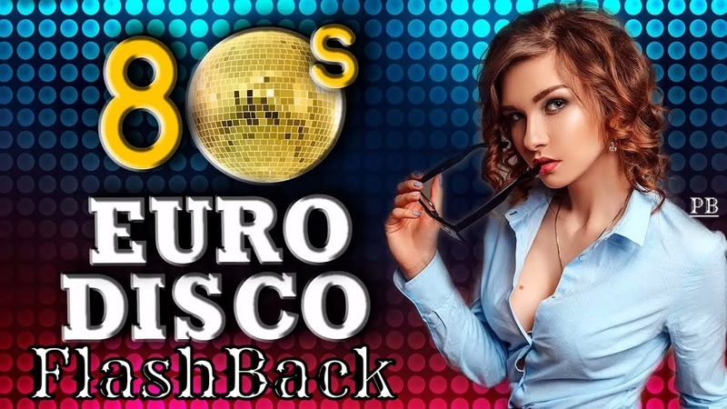 Eurodisco Megamix - Golden Oldies Disco hits of 8090 - RETRO By Play Brito FlashBack