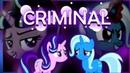 .-MLP-. . . `.Starlight and Trixie.` .' Criminal '.. . PMV . .