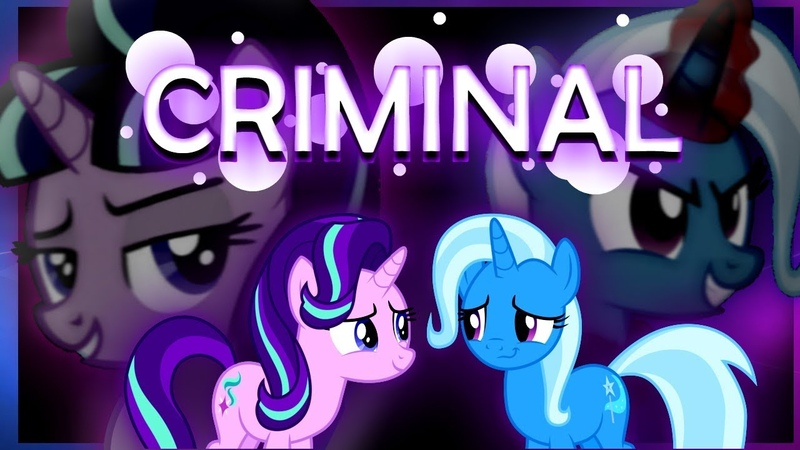 .-MLP-. .. `.Starlight and Trixie.` .' Criminal '... PMV ..