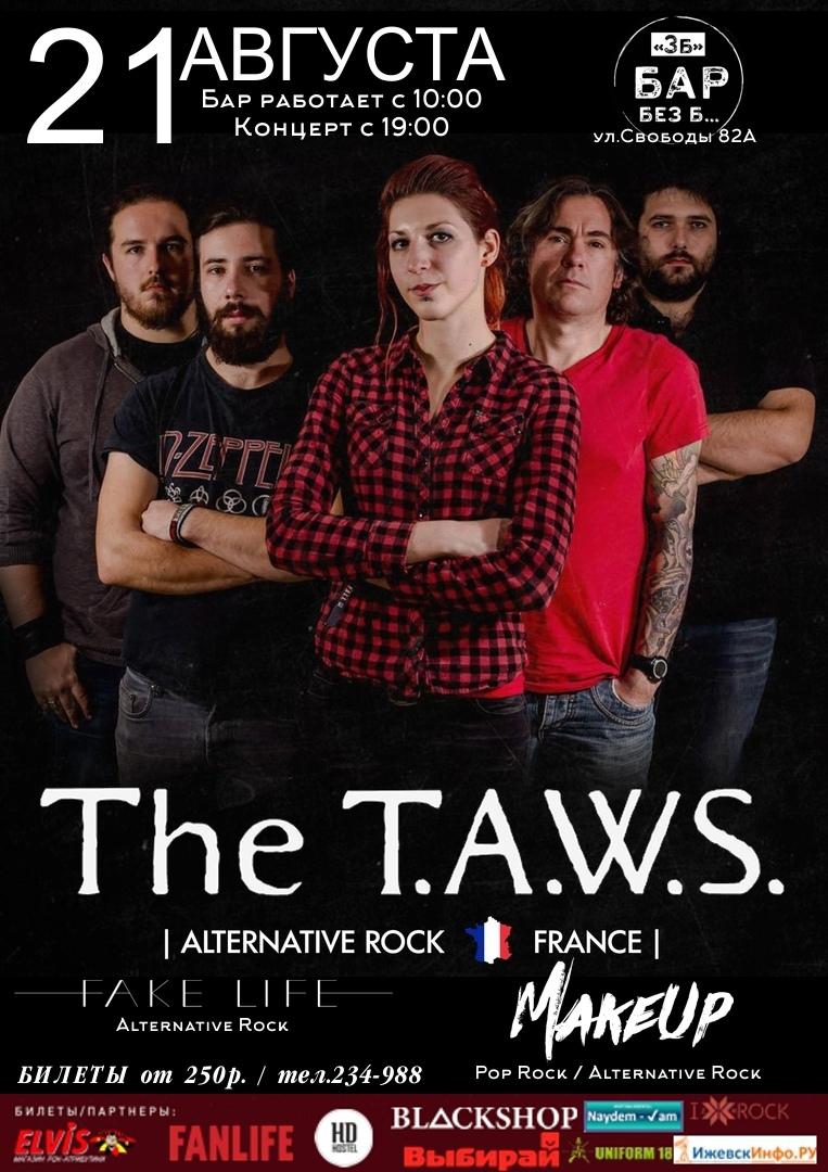 Афиша Ижевск 21.08 - The T.A.W.S. (Франция) / БАР БЕЗ Б