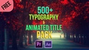 Animated Title And Kinetic Typography After Effects and Premier Pro Pack Free Download