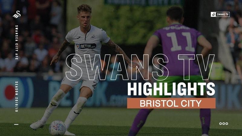 Highlights Swansea City v Bristol City