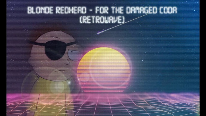Evil Morty's Theme (For The Damaged Coda) (Retrowave Cover)