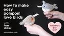 How to make pompom birds - Love bird messengers Valentine's Day craft for kids