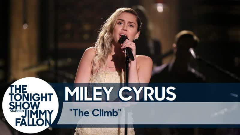 Miley Cyrus — The Climb (Live at The Tonight Show).