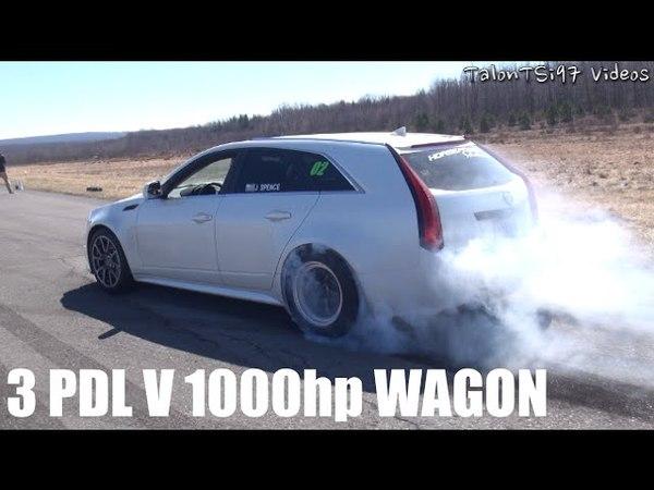 3 PDL V 1000HP CTSV WAGON 1/2 Mile