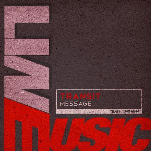 transit альбом Message