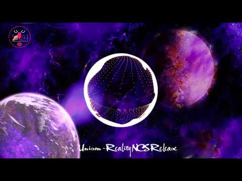 Unison Reality NCS Release âm nhạc