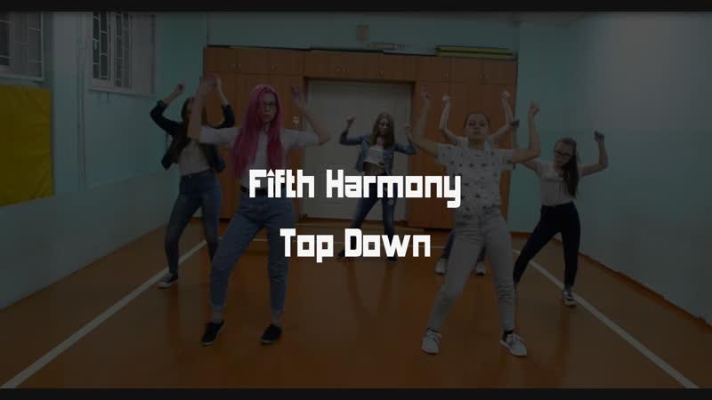 Fifht Harmony - Top Down QOL DANCE COVER