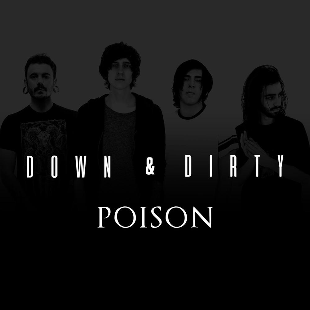 Down & Dirty - Poison (Single)