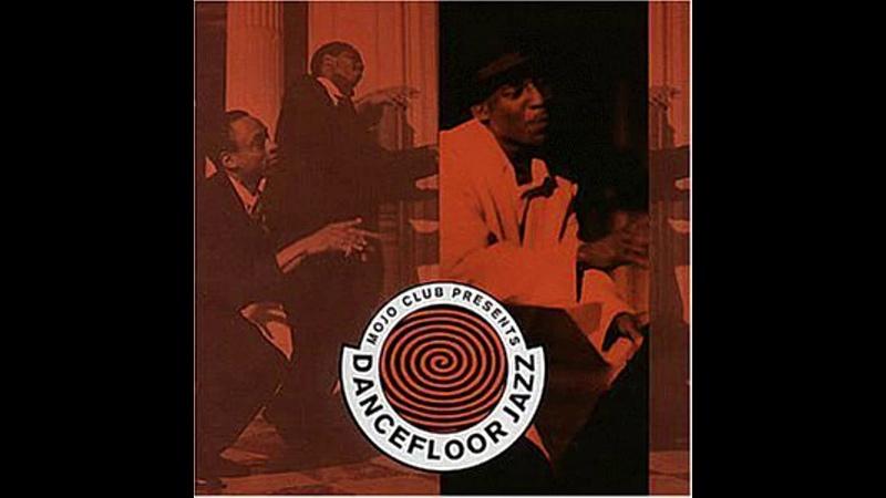 Mojo Club Presents Dancefloor Jazz