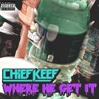 Chief Keef альбом Were He Get It