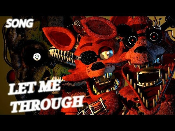 (SFM FNAF)Let Me Through Song by GC5 (ft.Dolvondo)