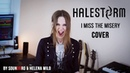🤘 HALESTORM - I MISS THE MISERY (Helena Wild Cover)