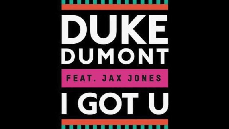 Duke Dumont feat. Jax Jones - I Got You (Original Mix) [LYRICS]