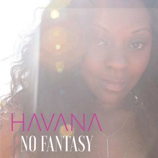 Гавана альбом No Fantasy