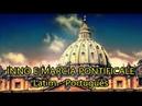 Inno e Marcia Pontificale - Hino e Marcha Pontifical - Hino do Vaticano