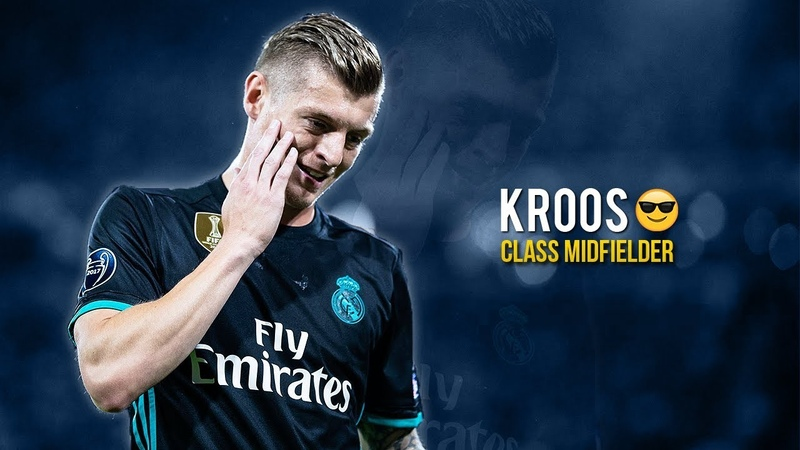 Toni Kroos - Class Midfielder 2018 - Quality Passes, Assists, Goals | HD