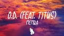 MEMBA - O.D. ft. TITUS (Lyrics/Lyric Video)