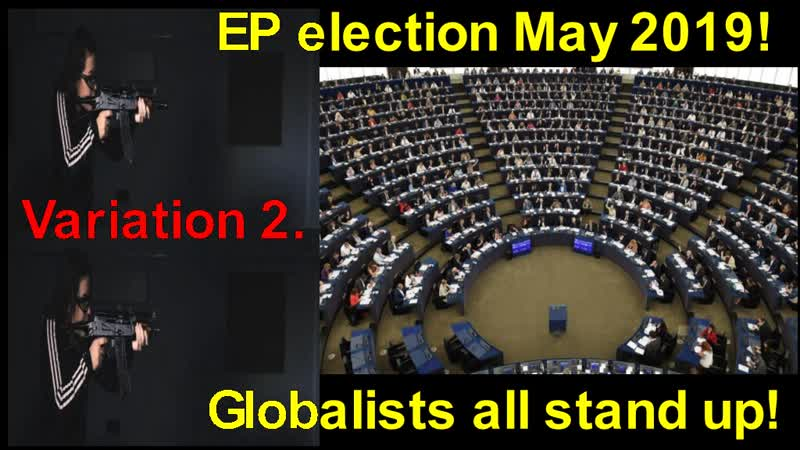 EP election May 2019 Globalists all stand up Hitler