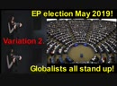 EP election May 2019! Globalists all stand up! Hitler!