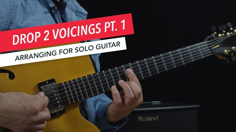 Arranging for Solo Guitar Drop 2 Voicings on The Top Four Strings Berklee Online