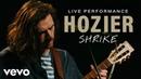 Hozier Shrike Live Vevo Official Performance