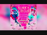 ...KINKY-Circus, ANIMAL Edition 16.03.2019.._