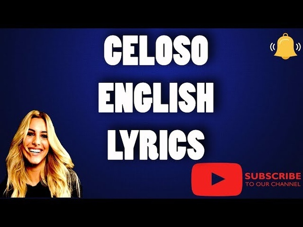 Lele Pons Celoso Lyrics In English