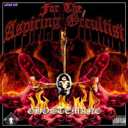 GhosteMane альбом For the Aspiring Occultist