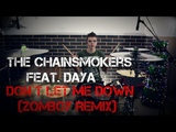 The Chainsmokers feat. Daya - Don't Let Me Down (Zomboy Remix)