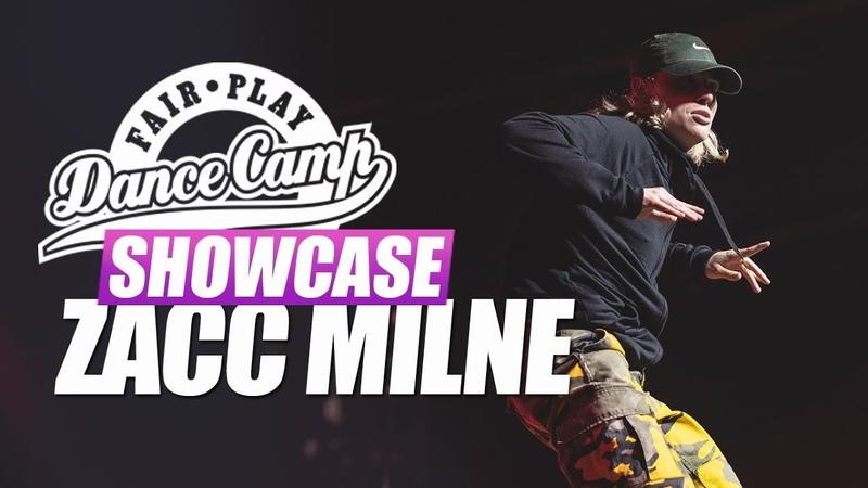 Zacc Milne   Fair Play Dance Camp SHOWCASE 2018