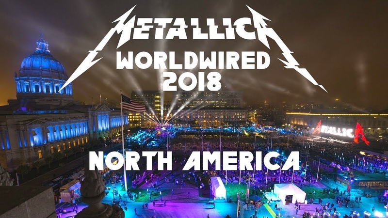Metallica - WorldWired North America 2018 - The Concert [1080p]
